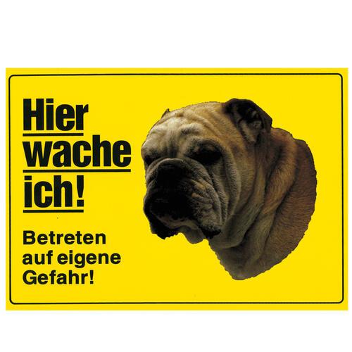 warnschild hier wache ich gro englische bulldogge. Black Bedroom Furniture Sets. Home Design Ideas