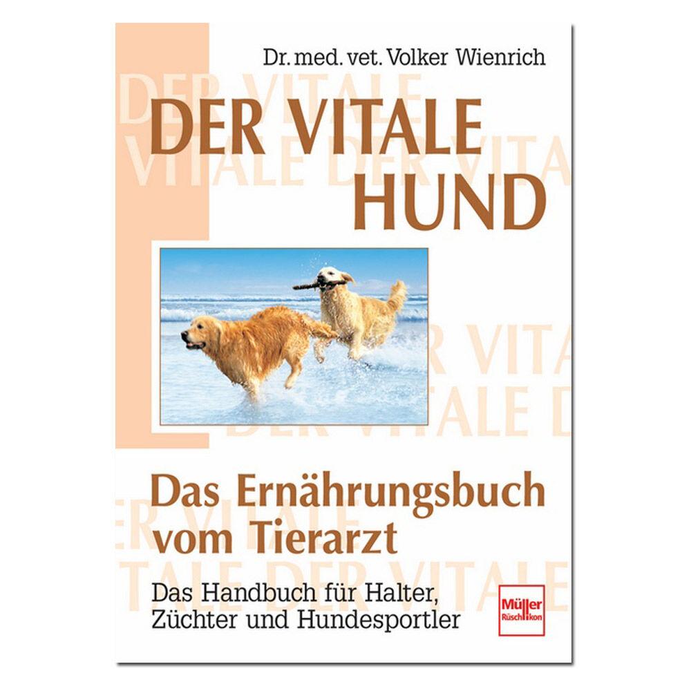 ´´Der vitale Hund - Das Ernährungsbuch vom Tierarzt´´ - broschei