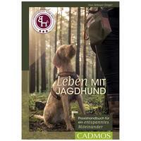 Leben mit Jagdhund: Praxishandbuch für ein ents...