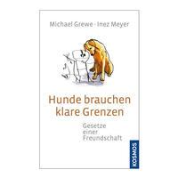 Hunde brauchen klare Grenzen: Gesetze einer Fre...