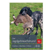 Der Jagdgebrauchshund Carl Tabel (Hundebuch, Hundebücher)