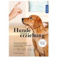 Hundeerziehung: Sozialisierung, Ausbildung, Problemlösung